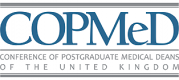 COPMeD - Conference of Postgraduate Medical Deans of the United Kingdom